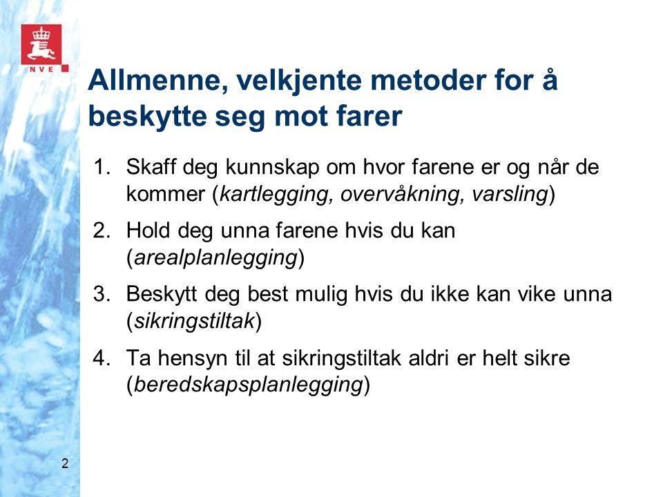 23 Reguleringsplan i kvikkleiresone Eksempel fra Hokksund, Øvre Eiker Ikke tilstrekkelig å vurdere bare området i reguleringsplanen, hele faresonen må vurderes