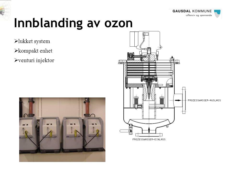 Innblanding av ozon  lukket system  kompakt enhet  venturi injektor