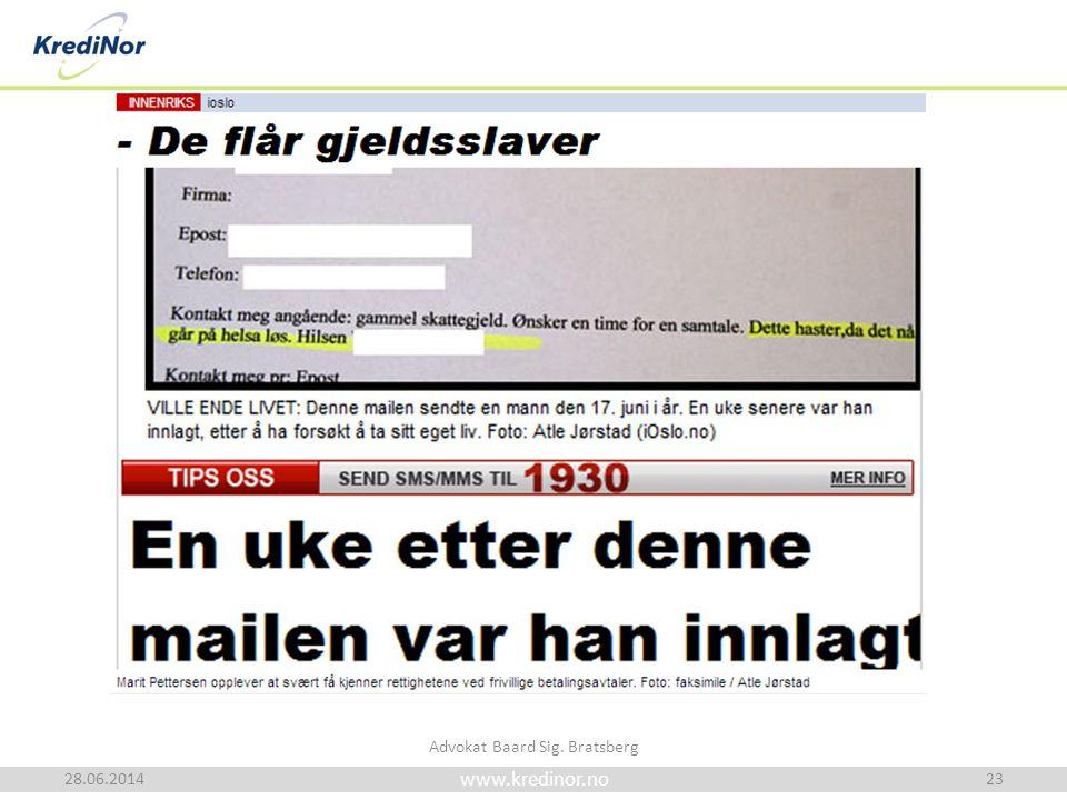 www.kredinor.no 28.06.2014 Advokat Baard Sig. Bratsberg 23