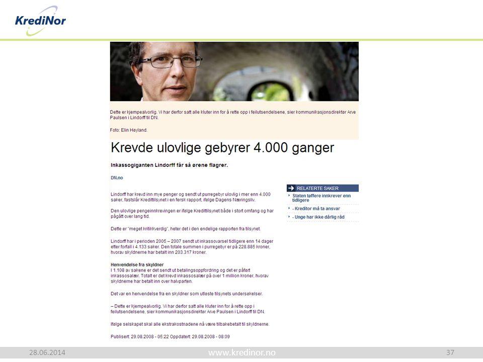 www.kredinor.no 28.06.2014 Advokat Baard Sig. Bratsberg 37