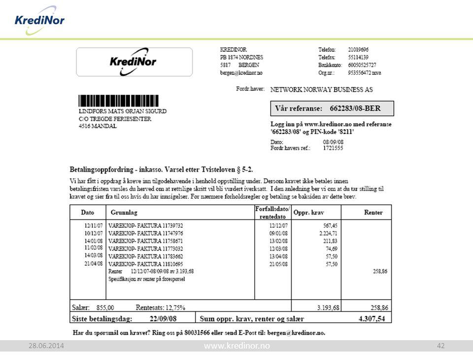 www.kredinor.no 28.06.2014 Advokat Baard Sig. Bratsberg 42
