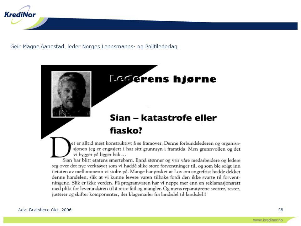 Adv. Bratsberg Okt. 200658 Geir Magne Aanestad, leder Norges Lennsmanns- og Politilederlag.