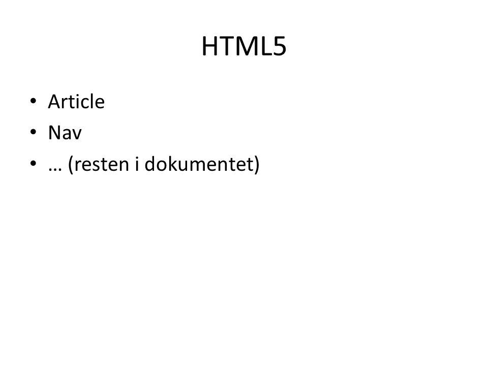 HTML5 • Article • Nav • … (resten i dokumentet)