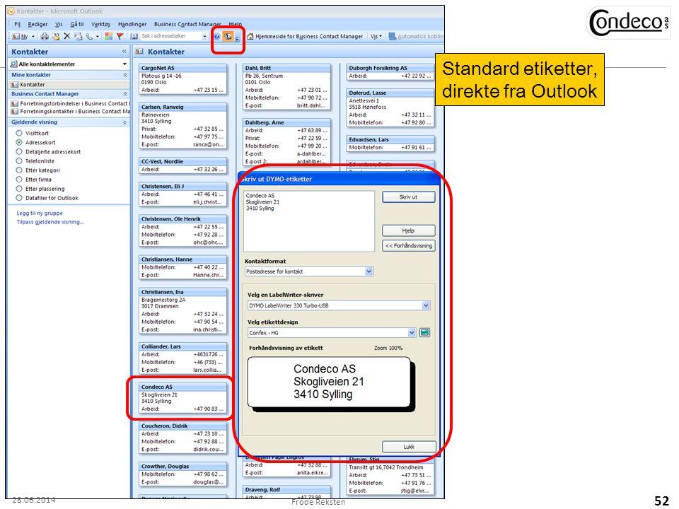 Frode Reksten 52 Standard etiketter, direkte fra Outlook 28.06.2014