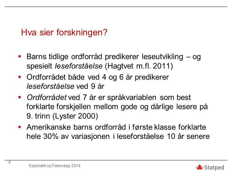 56 Espenakk og Færevaag /2014 Gutt på 5 år som har flyttet mye i førskolealder.