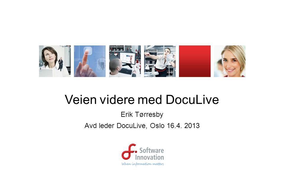 •Oppgraderes årlig nye kunder fra DL til 360 •Mange kunder kjører fortsatt DocuLive videre •Oslo Kommune er en av våre største DL kunder •SI opprettholder kompetanse på produktet, leverer support tjenester, konsulenttjenester og utgir nye versjoner •SI har styrket DL teamet med nye ressurser Status DocuLive