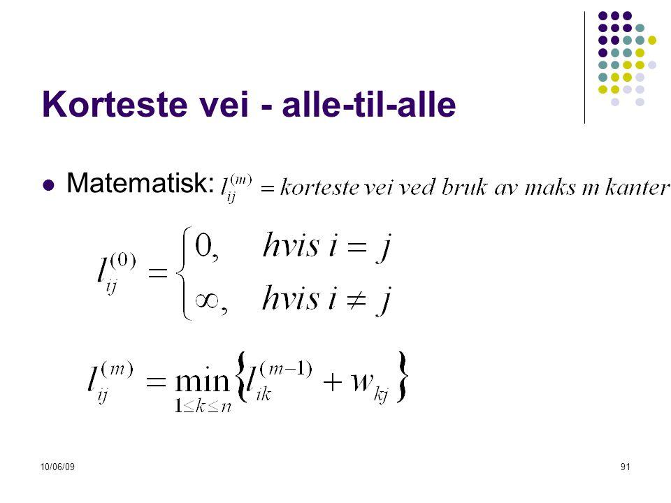 10/06/0991 Korteste vei - alle-til-alle  Matematisk: