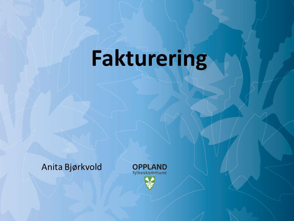 Fakturering Anita Bjørkvold