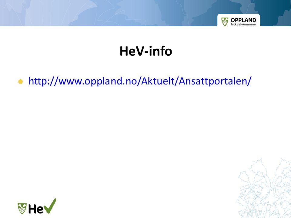 HeV-info  http://www.oppland.no/Aktuelt/Ansattportalen/ http://www.oppland.no/Aktuelt/Ansattportalen/