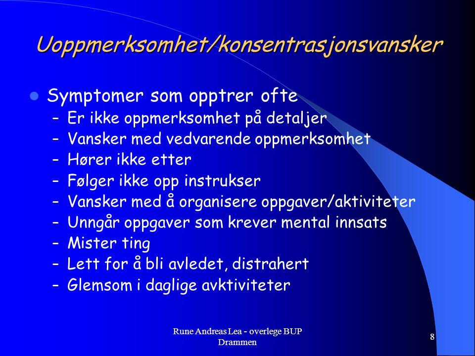 Top-down styring – 'dirigent'-funksjoner Rune Andreas Lea - overlege BUP Drammen 19