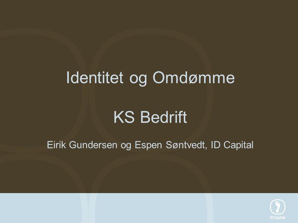 Identitet og Omdømme KS Bedrift Eirik Gundersen og Espen Søntvedt, ID Capital