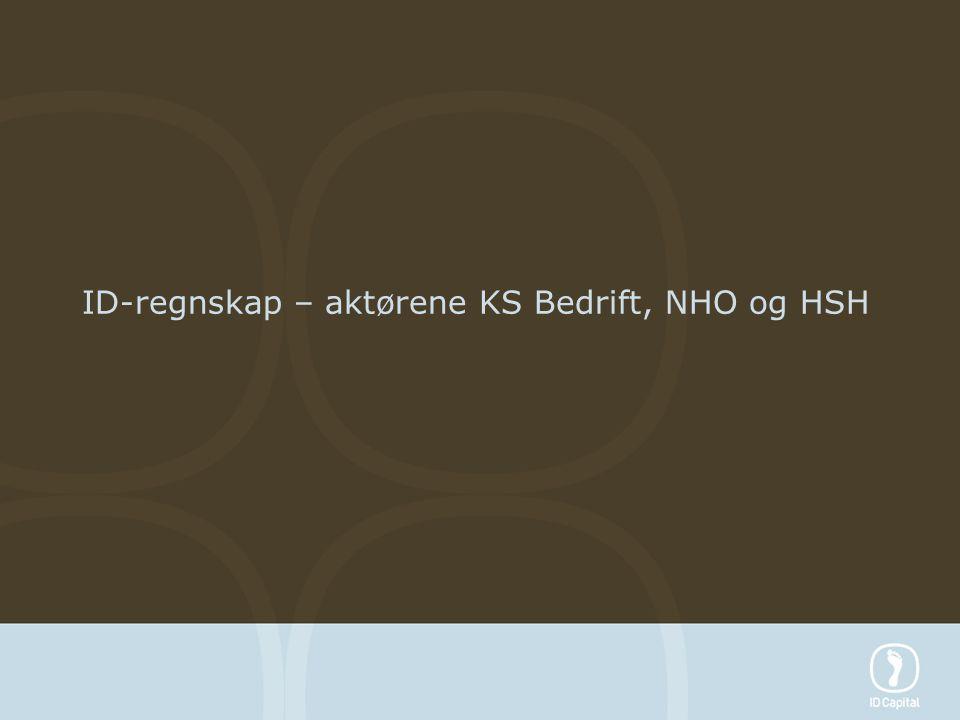 ID-regnskap – aktørene KS Bedrift, NHO og HSH