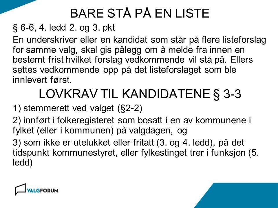 Gardermoen 17. november 2010 BARE STÅ PÅ EN LISTE § 6-6, 4.