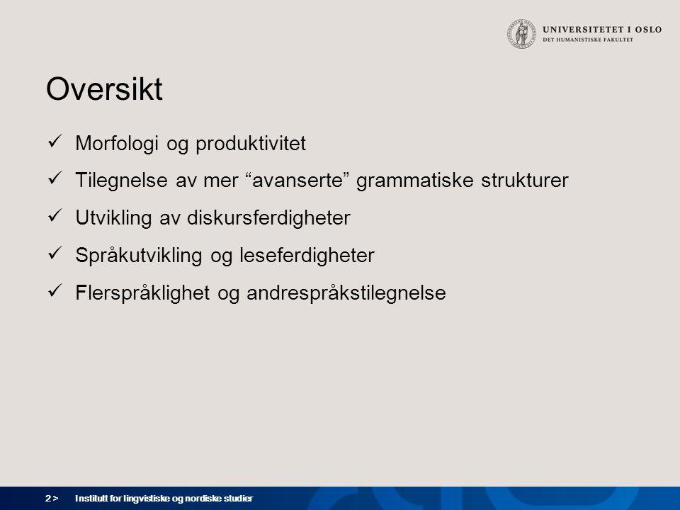 23 > Institutt for lingvistiske og nordiske studier Inherente lingvistiske faktorer: Parametersetting (Chomsky)  Barn er født med en språktilegnelsesmekanisme, med to komponenter: –prinsipp (svarer til egenskaper alle språk har) –parametre (svarer til egenskaper som varierer fra språk til språk)  En parameter kan anta ulike verdier, avhengig av egenskapene i målspråket  Når barnet møter målspråket, vil parametrene få bestemte verdier  prinsipp og parametre (med bestemte verdier) utgjør den kunnskapen som setter barnet i stand til å forstå og produsere ytringer på målspråket