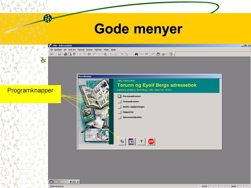 2 -eBe- Adressebok Registrerer både person- og firma-/organisasjonsadresser - Mestrer alle utenlandske postadresseformat! Lar deg registrere telefon-