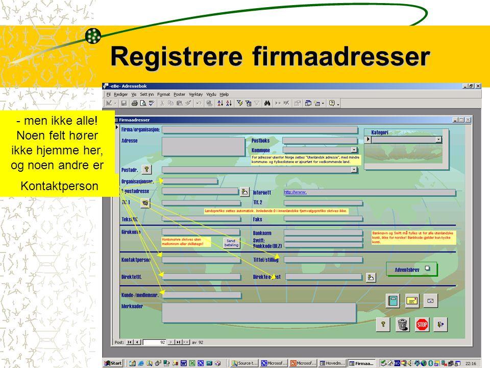 4 Personadresser registreres i et eget, detaljert skjema Registrere personadresser For- og mellomnavnEtternavnAdressePostboksKommunePostadresseTelefonnummerTeksttelefonTelefaksGirokontoHjemmesideMerknaderBarnKategori(er) FødselsdatoPersonnummerPrivat e-postMobiltelefonTelefon på jobbE-post på jobbAvkryssingsfeltUtskriftsknapperProgramknapper