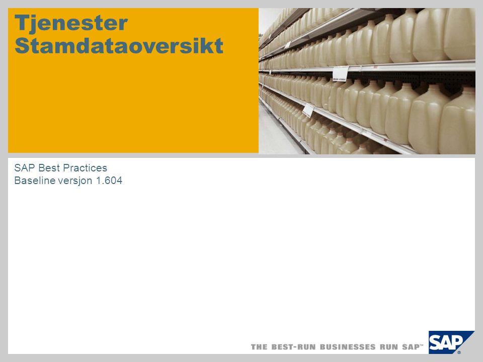 Tjenester Stamdataoversikt SAP Best Practices Baseline versjon 1.604