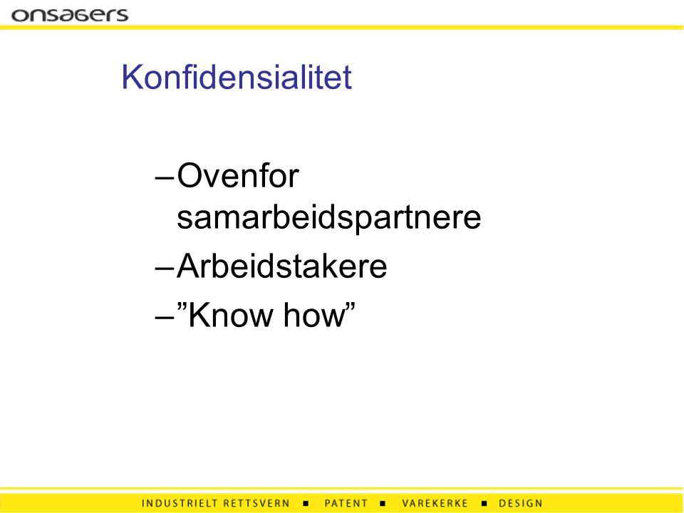 """Konfidensialitet –Ovenfor samarbeidspartnere –Arbeidstakere –""""Know how"""""""