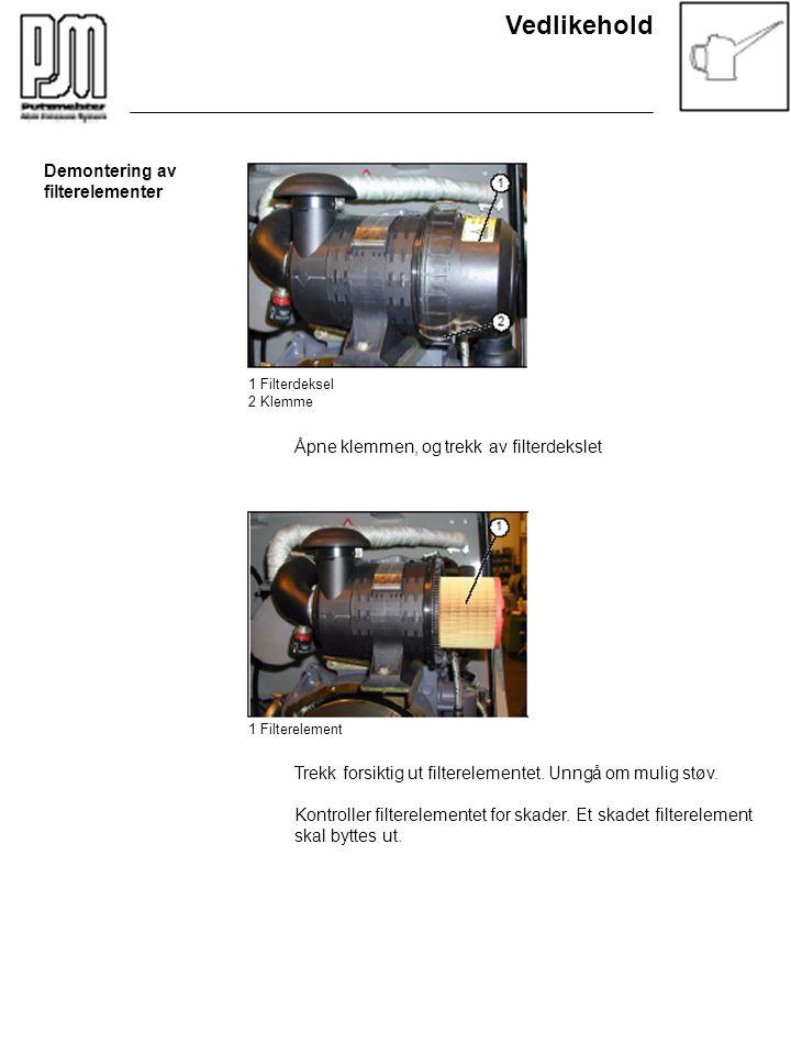 Vedlikehold Demontering av filterelementer 1 Filterdeksel 2 Klemme Åpne klemmen, og trekk av filterdekslet 1 Filterelement Trekk forsiktig ut filterel