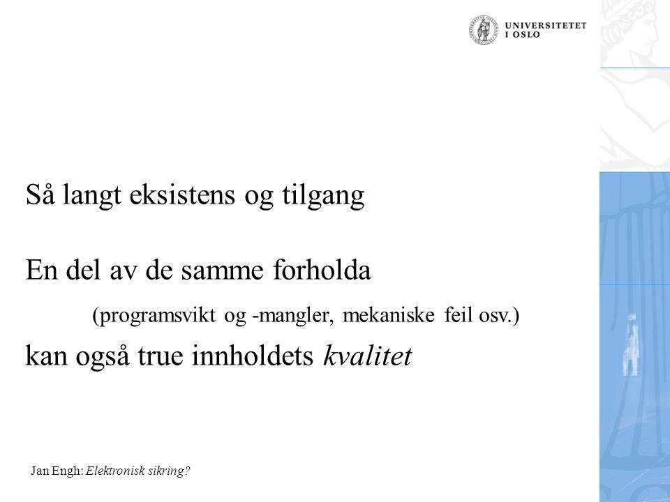 Jan Engh: Elektronisk sikring.