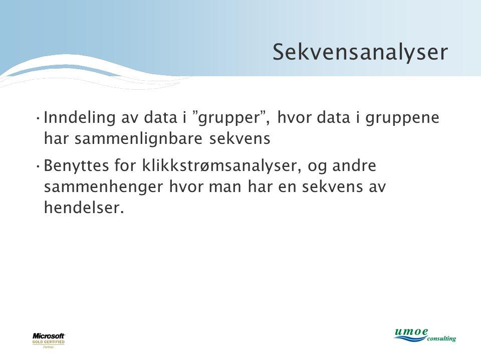 """Sekvensanalyser •Inndeling av data i """"grupper"""", hvor data i gruppene har sammenlignbare sekvens •Benyttes for klikkstrømsanalyser, og andre sammenheng"""