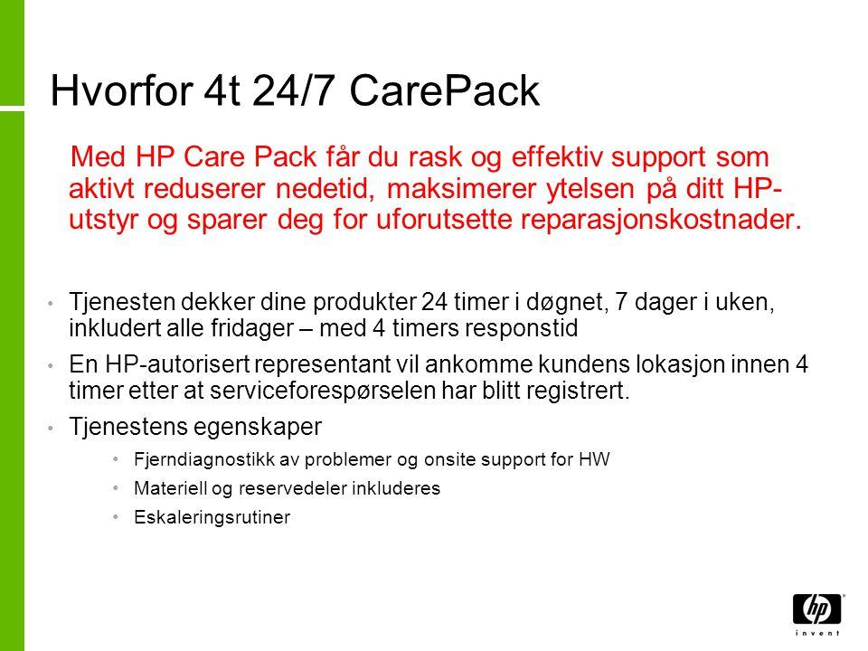 Hvorfor 4t 24/7 CarePack Med HP Care Pack får du rask og effektiv support som aktivt reduserer nedetid, maksimerer ytelsen på ditt HP- utstyr og spare