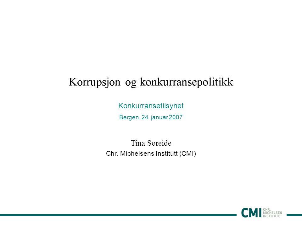 1 Korrupsjon og konkurransepolitikk Konkurransetilsynet Bergen, 24.