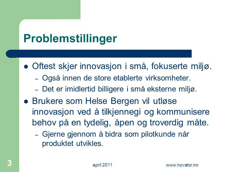 Problemstillinger  Oftest skjer innovasjon i små, fokuserte miljø. – Også innen de store etablerte virksomheter. – Det er imidlertid billigere i små
