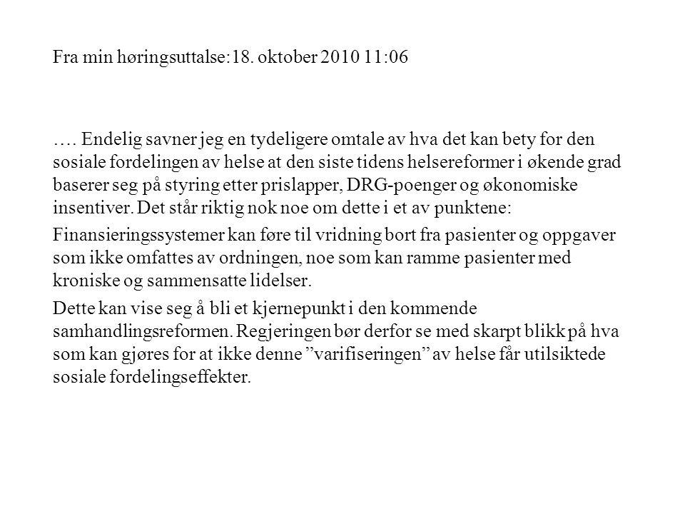 Fra min høringsuttalse:18. oktober 2010 11:06 ….