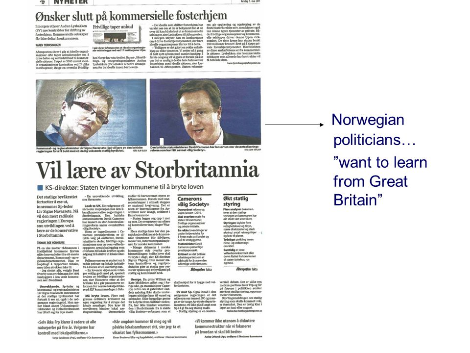 Norwegian politicians… want to learn from Great Britain