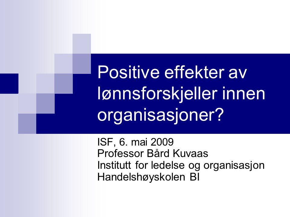 Positive effekter av lønnsforskjeller innen organisasjoner.
