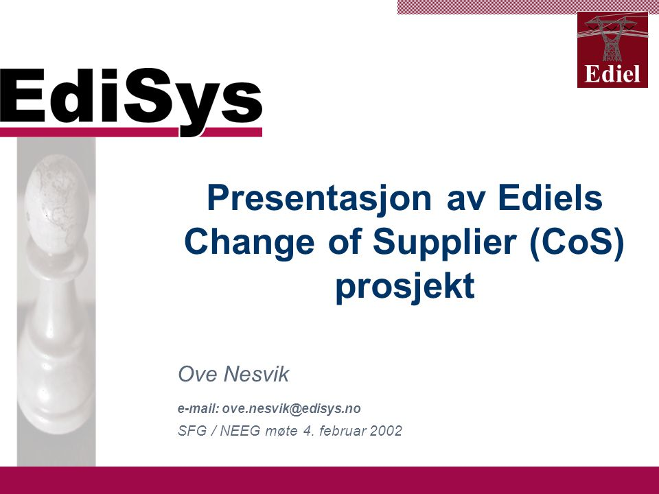 www.edisys.no Ediel Ediel modell The vision of the project is to produce a model of the electricity power market to:  Provide a basis for facilitation and harmonisation in planning, trade, settlement and other processes important for the electricity power market.