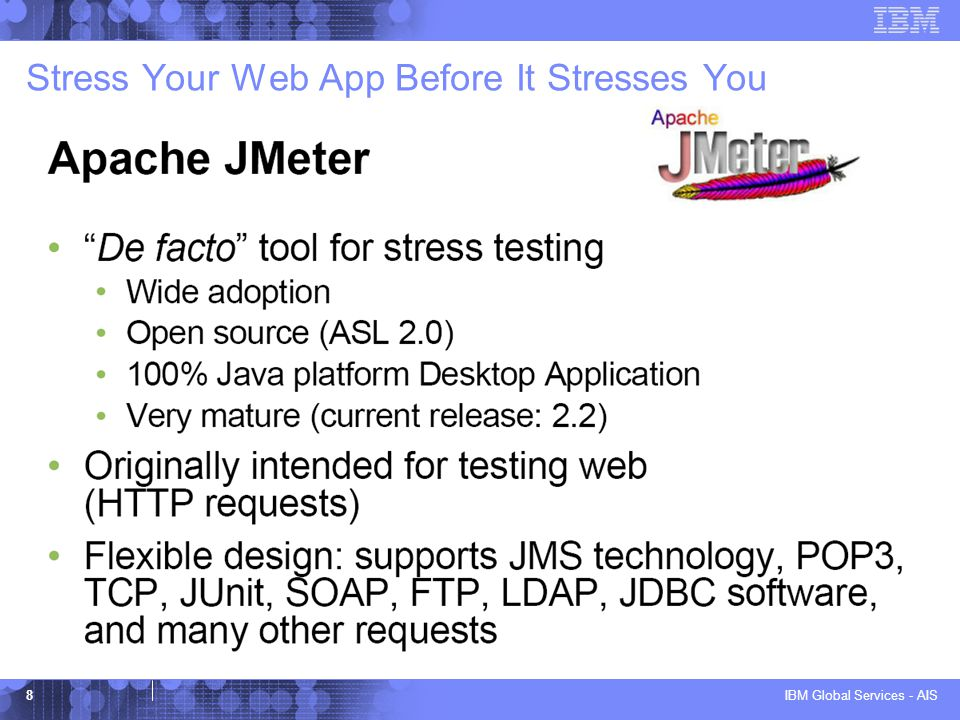 IBM Global Services - AIS 8 Stress Your Web App Before It Stresses You