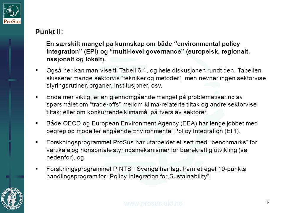 6 Punkt II: En særskilt mangel på kunnskap om både environmental policy integration (EPI) og multi-level governance (europeisk, regionalt, nasjonalt og lokalt).