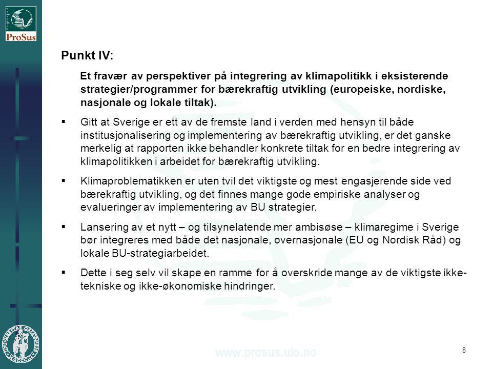 9 Punkt V: En forbausende generell og uforpliktende liste over Rådets slutsatser til Kap.