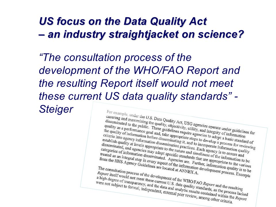 US focus on the Data Quality Act – an industry straightjacket on science.