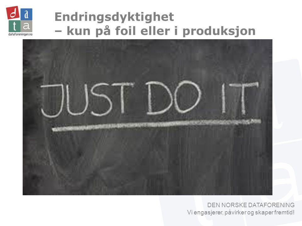 DEN NORSKE DATAFORENING Vi engasjerer, påvirker og skaper fremtid.