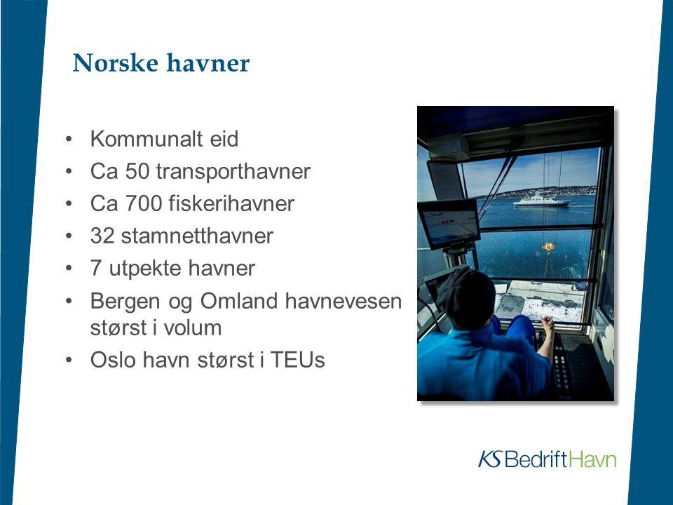 Norske havner •Kommunalt eid •Ca 50 transporthavner •Ca 700 fiskerihavner •32 stamnetthavner •7 utpekte havner •Bergen og Omland havnevesen størst i v