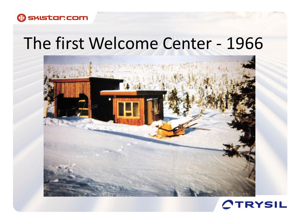 The first Welcome Center - 1966