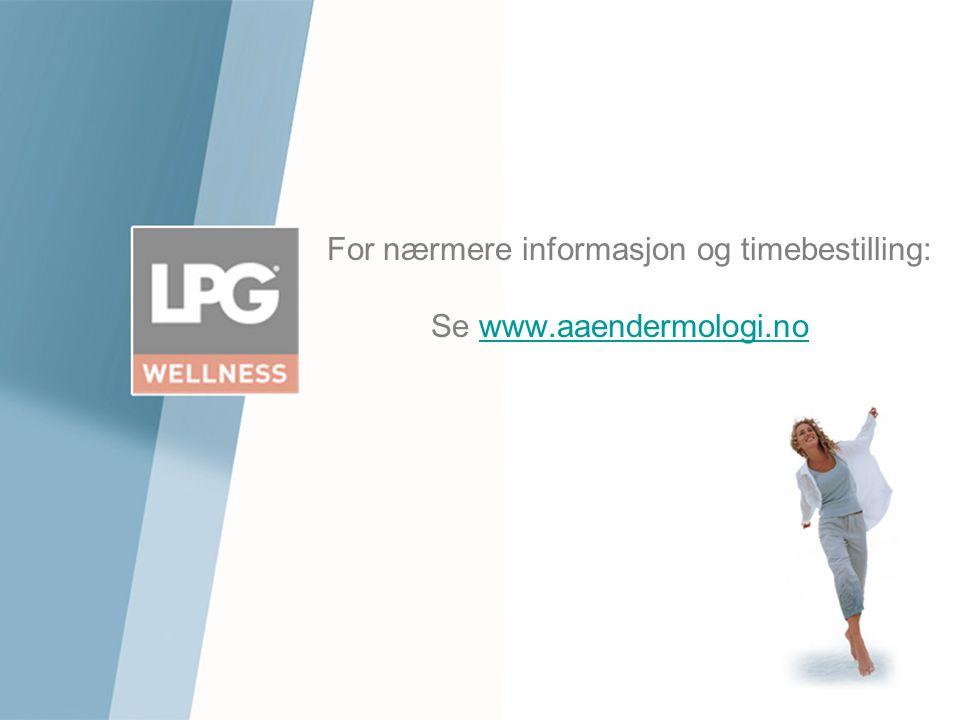 For nærmere informasjon og timebestilling: Se www.aaendermologi.nowww.aaendermologi.no