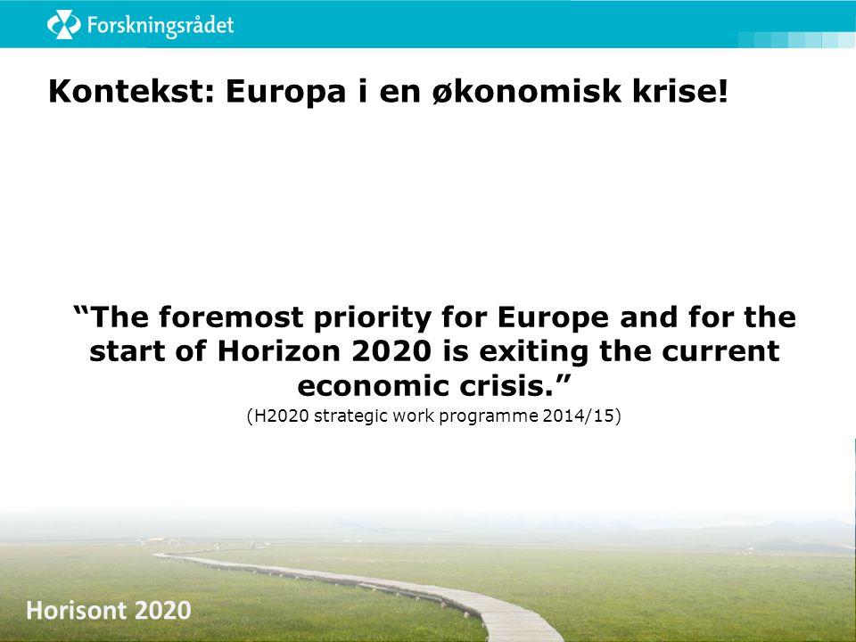 Horisont 2020 Strategisk planlegging av arbeidsprogrammet  Prioriteringer for tre år av gangen  Større forutsigbarhet og samsvar med politiske mål og strategier  Bedre planlegging av og merverdi gjennom horisontale og tverrfaglige aspekter  Synergier med nasjonale programmer….