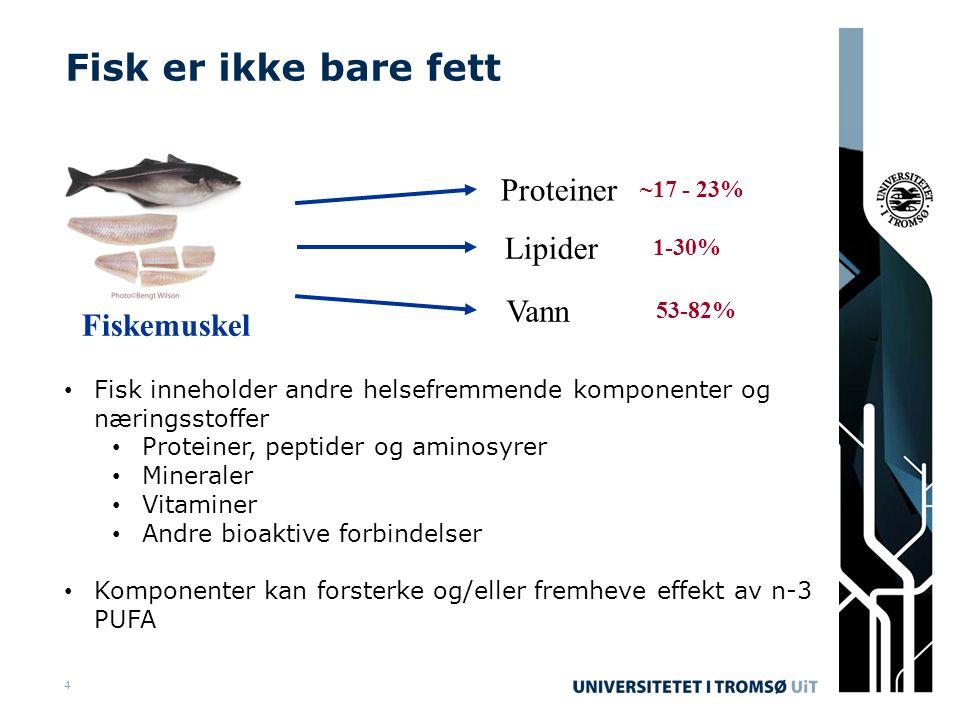 Lipider 1-30% Proteiner ~17 - 23% Vann 53-82% Fiskemuskel Fisk er ikke bare fett • Fisk inneholder andre helsefremmende komponenter og næringsstoffer • Proteiner, peptider og aminosyrer • Mineraler • Vitaminer • Andre bioaktive forbindelser • Komponenter kan forsterke og/eller fremheve effekt av n-3 PUFA 4