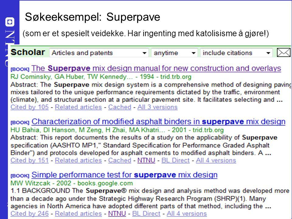 22 Søkeeksempel: Superpave (som er et spesielt veidekke.