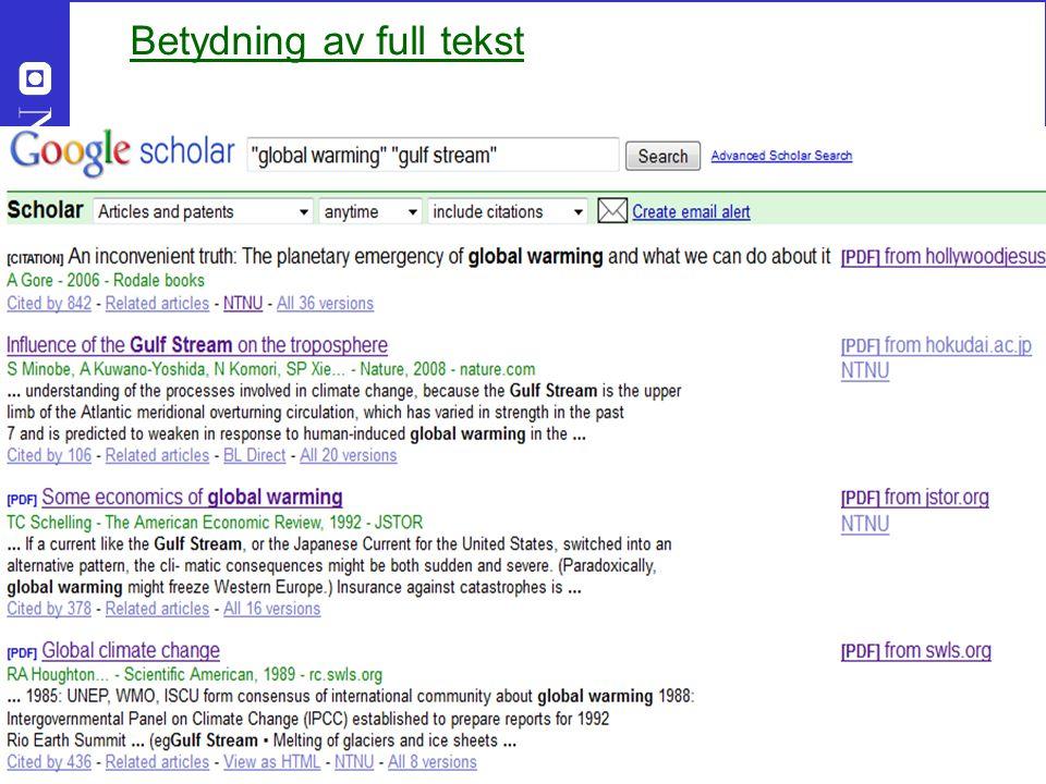 30 Google Scholar - på godt, NBF 23 mars 2012 Betydning av full tekst