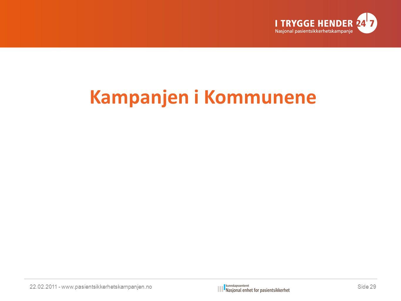 Kampanjen i Kommunene 22.02.2011 - www.pasientsikkerhetskampanjen.noSide 29