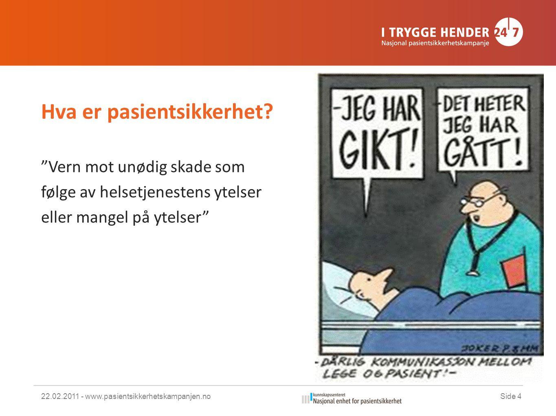 Hva er pasientsikkerhet.