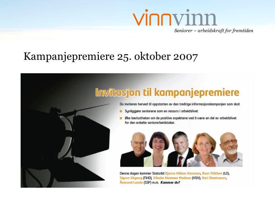 Kampanjepremiere 25. oktober 2007