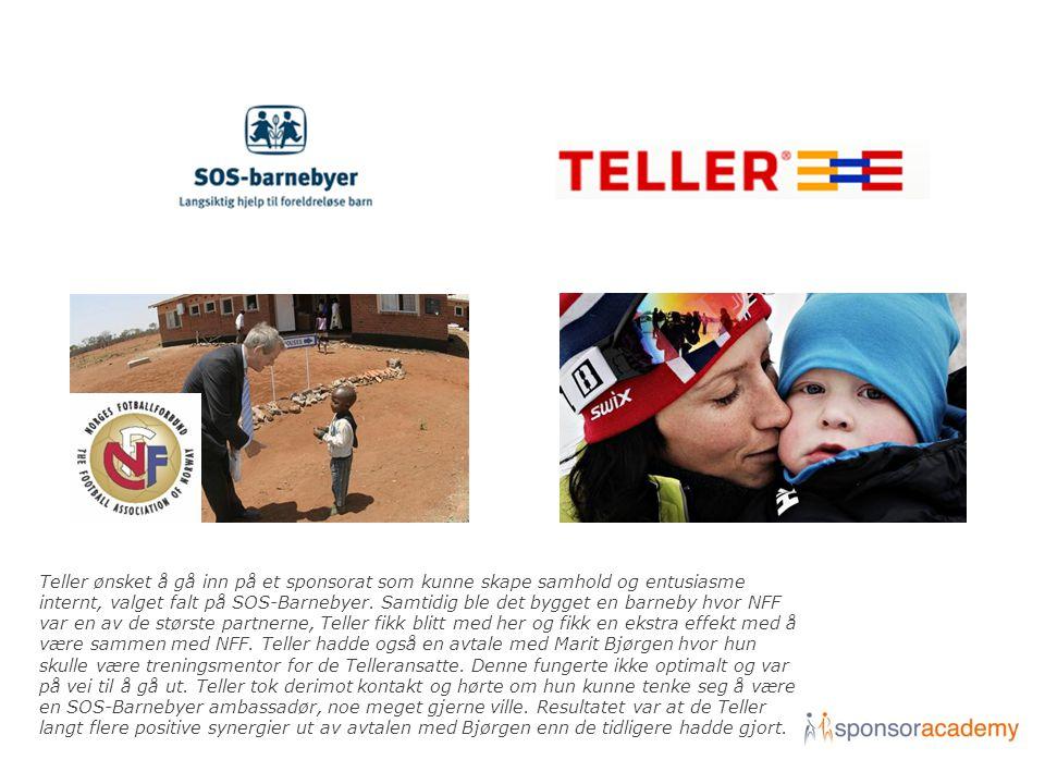 Teller ønsket å gå inn på et sponsorat som kunne skape samhold og entusiasme internt, valget falt på SOS-Barnebyer. Samtidig ble det bygget en barneby