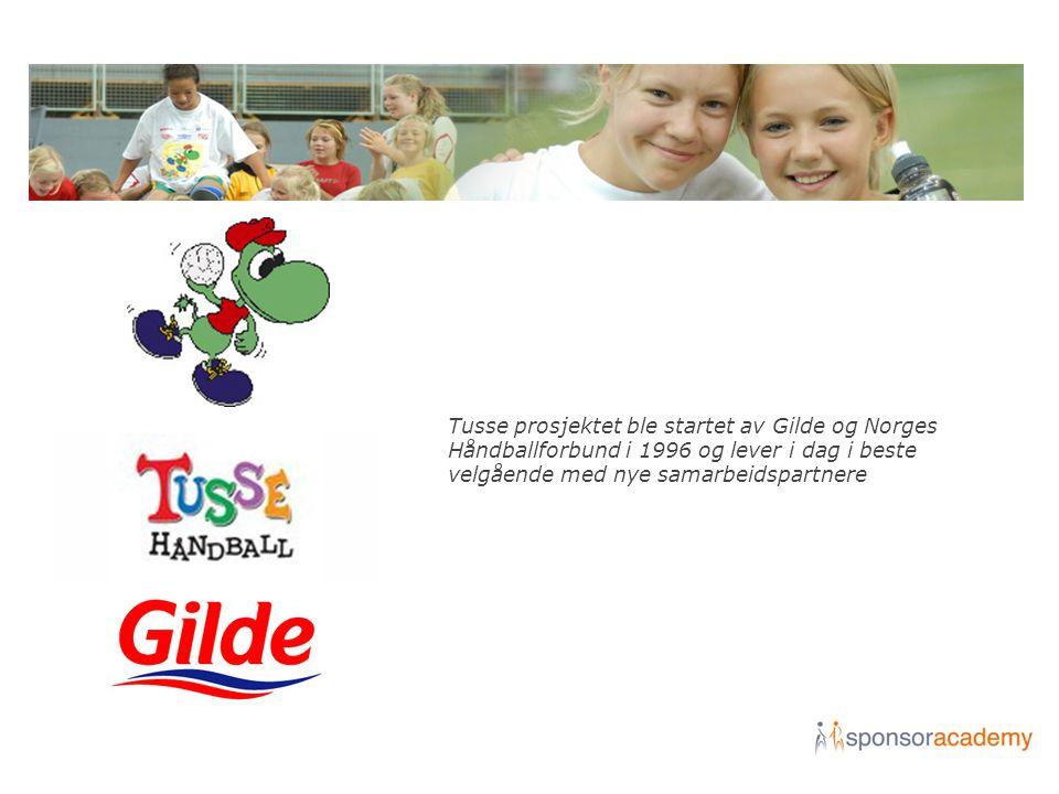 Tusse prosjektet ble startet av Gilde og Norges Håndballforbund i 1996 og lever i dag i beste velgående med nye samarbeidspartnere
