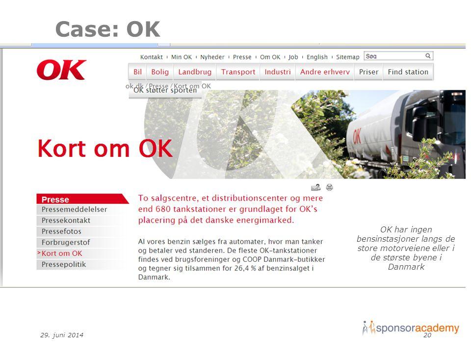 29. juni 201420 OK har ingen bensinstasjoner langs de store motorveiene eller i de største byene i Danmark Case: OK